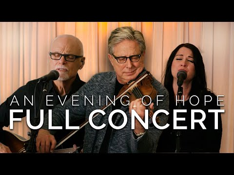An Evening of Hope with Don Moen // FULL CONCERT (feat. Lenny LeBlanc)