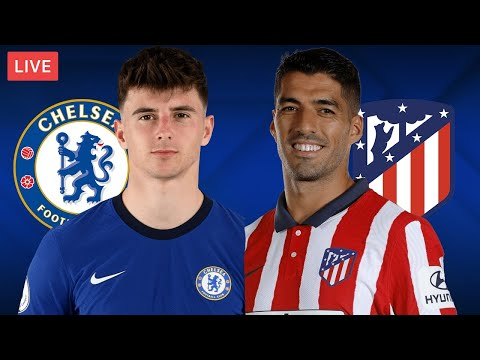 CHELSEA vs ATLETICO MADRID - LIVE STREAMING - Champions League - Football Match