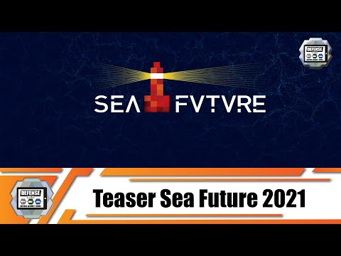 SeaFuture 2021 Teaser What you can expect at International Naval Defence Exhibition La Spezia Italy