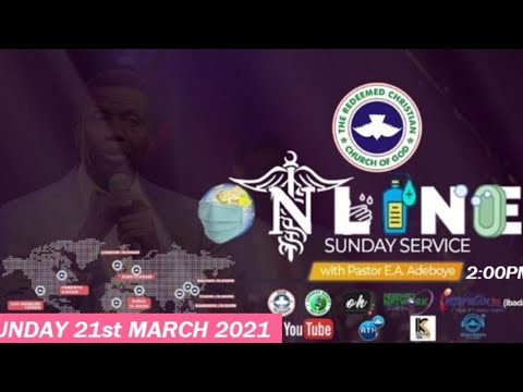 RCCG MARCH 21st 2021  PASTOR E.A ADEBOYE SPECIAL SERVICE