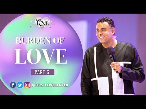 The Burden Of Love - Part 6 : Try Love  Dag Heward-Mills