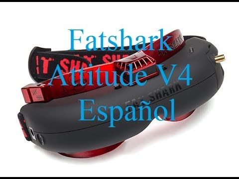 fatshark attitude v4 Unboxing en Español - UCpHj33aDb5oY7sE9xqgd_mQ