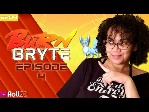 Burn Bryte l Episode 4 l Burning Daylight
