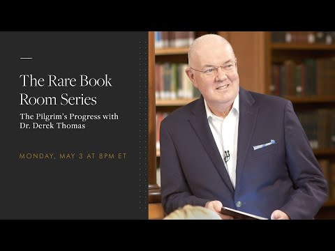 Derek Thomas: The Pilgrim's Progress