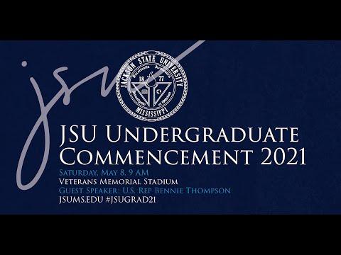 JSU 2021 Undergraduate Commencement