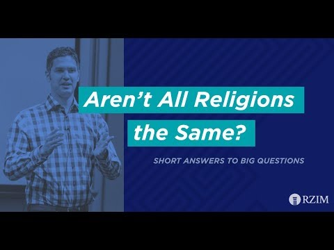 41. Aren't All Religions the Same?