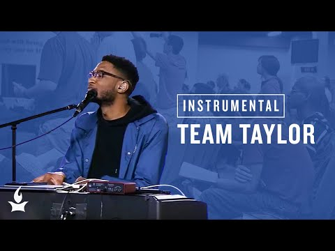 (Instrumental) Team Taylor -- The Prayer Room Live Moment
