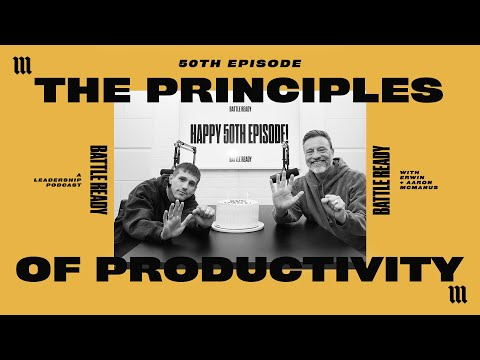 THE PRINCIPLES OF PRODUCTIVITY  Battle Ready - S03E32