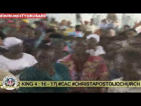 DAY 5 (C.A.C WORLD EVANGELISTIC OUTREACH - IKIRUN CITY POWER CRUSADE