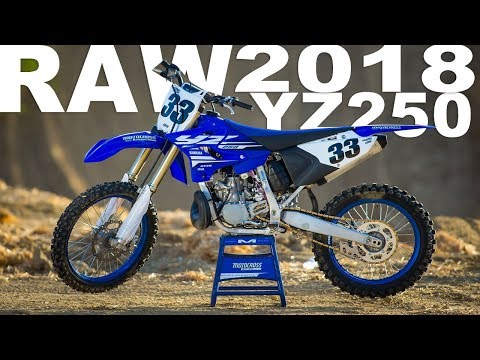 2018 Yamaha YZ250 2 Stroke RAW - Motocross Action Magazine