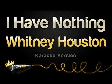 Whitney Houston - I Have Nothing (Karaoke Version) - UCwTRjvjVge51X-ILJ4i22ew