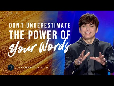 Don't Underestimate The Power Of Your Words  Joseph Prince