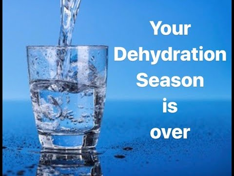 Your Dehydration Season Is Over