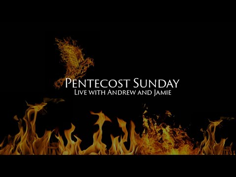 Pentecost Sunday Special Live Stream - May 31, 2020