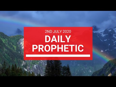Daily Prophetic 2 July 2020 4 of 10