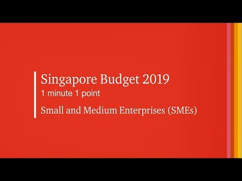 #SGBudget2019 1 Minute 1 Point: SMEs