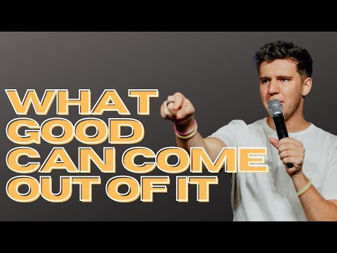 What good can come out of It?  Zack Parkhotyuk