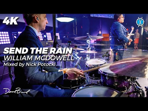 Send The Rain Drum Cover // William McDowell // Mixed by Nick Potocki