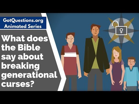 What does the Bible say about breaking generational curses?