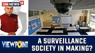 Do CCTVs Violate The Privacy Of Children & Parents? | Viewpoint With Bhupendra Chaubey