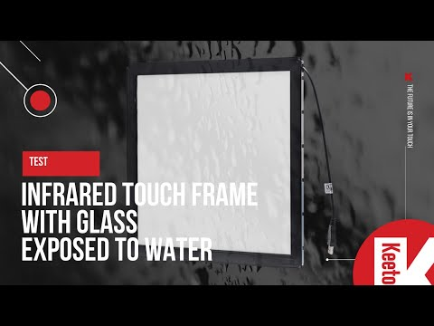 Test: IR touchscreen exposed to water