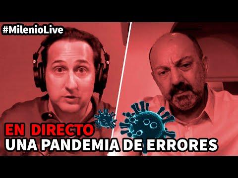 Una pandemia de errores | #MilenioLive | Programa T3x05 (10/10/2020)