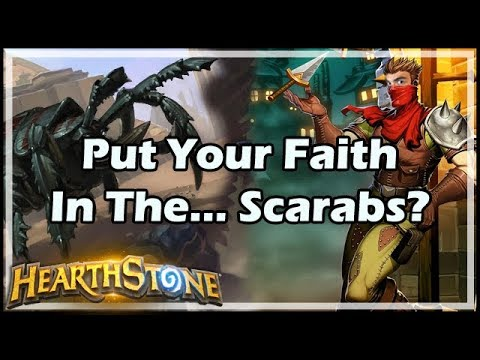 [Hearthstone] Put Your Faith In The... Scarabs?
