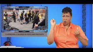 13 arrested, 6 injured in Portland protests (ASL - 8.18.19)
