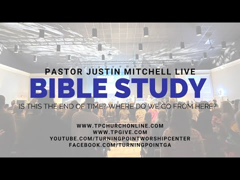 Online Bible Study - You Asked For It: Is This The End of Time? Where Do We Go From Here?