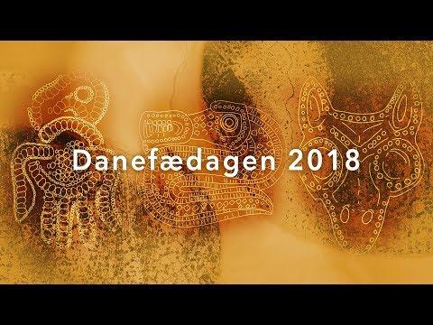 Danefædagen 2018 - Del III