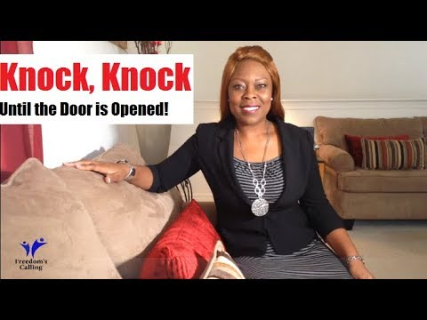 Knock, Knock Until the Door is Opened!