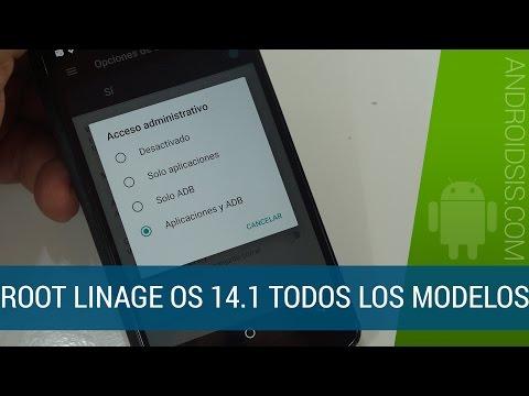 Root Android Nougat todos los modelos de Android LinageOS