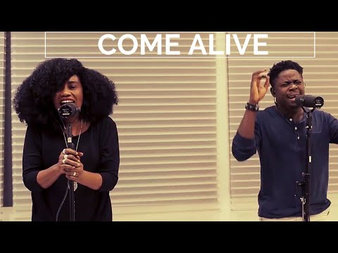 COME ALIVE (Spontaneous Song)- Folabi Nuel and TY Bello