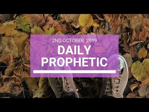 Daily Prophetic 2 October 2019   Word 4