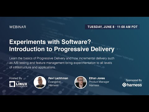LF Live Webinar: Experiments with Software? Introduction to Progressive Delivery
