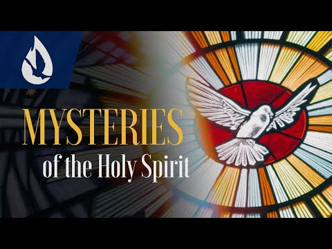 Symbols of the Holy Spirit: Mysteries of the Holy Spirit