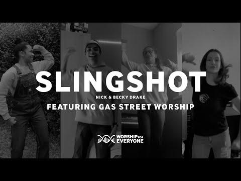 Slingshot (Music Video) - Nick & Becky Drake (Worship For Everyone)
