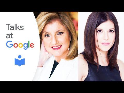 Arianna Huffington & Marina Khidekel   Your Time to Thrive   Talks at Google