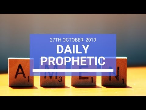 Daily Prophetic 27 October 2019 Word 2