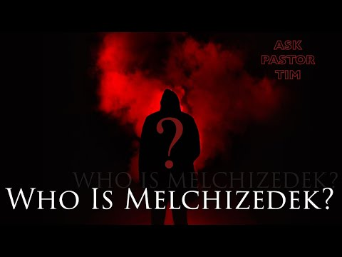 Who Exactly is Melchizedek? - Ask Pastor Tim