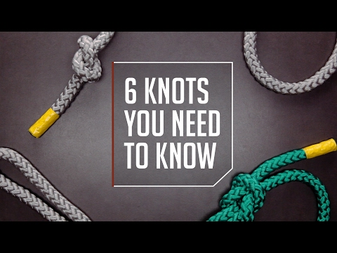 6 Knots You Need to Know