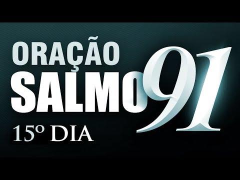 SALMO 91 ORAÇÃO FORTE - 15º DIA Campanha de Oração
