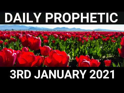 Daily Prophetic 3 January 2021 1 of 7