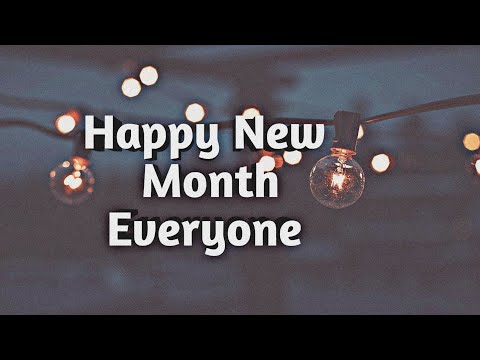 Happy New Month Everyone ❤