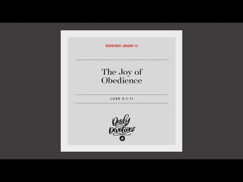 The Joy of Obedience - Daily Devotion