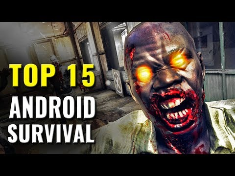 Top 15 Android Survival Games of All Time