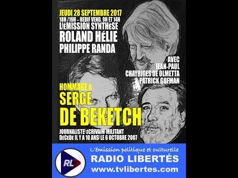 nouvel ordre mondial | Hommage à Serge De Beketch : Patrick Gofman invité sur Radio Libertés (28 septembre 2017)