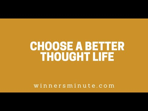 Choose a Better Thought Life // The Winner's Minute With Mac Hammond