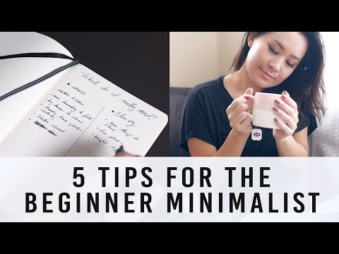 5 Tips for the Beginner Minimalist | ANN LE