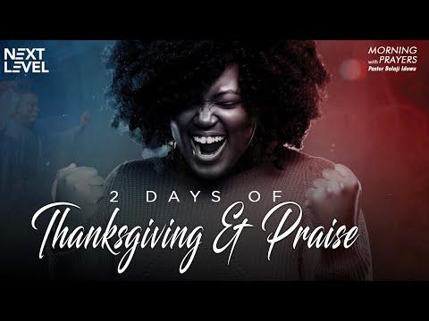 Next Level Prayers  2 Days Of Thanksgiving & Praise   Pst Bolaji Idowu   24th September 2021
